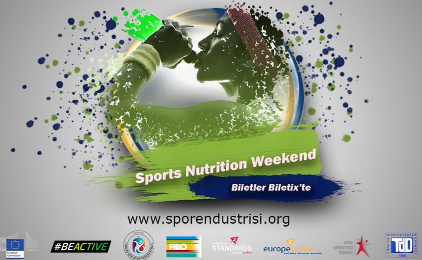 Sports Nutrition Weekend 27 Ocakta İstanbul'da